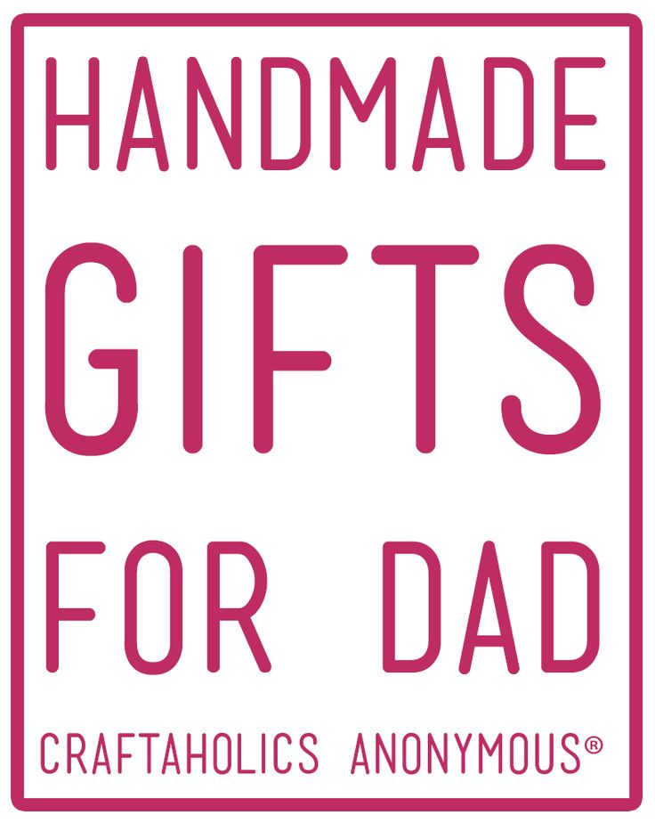 Handmade Gifts for Dad