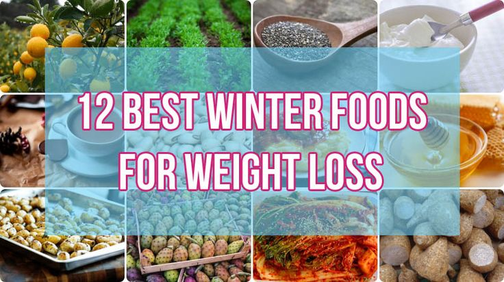 12 Best Winter Foods for Weight Loss