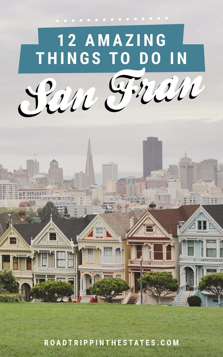 12 amazing things to do in San