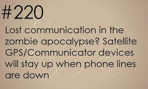 Zombie apocalypse survival tip #220