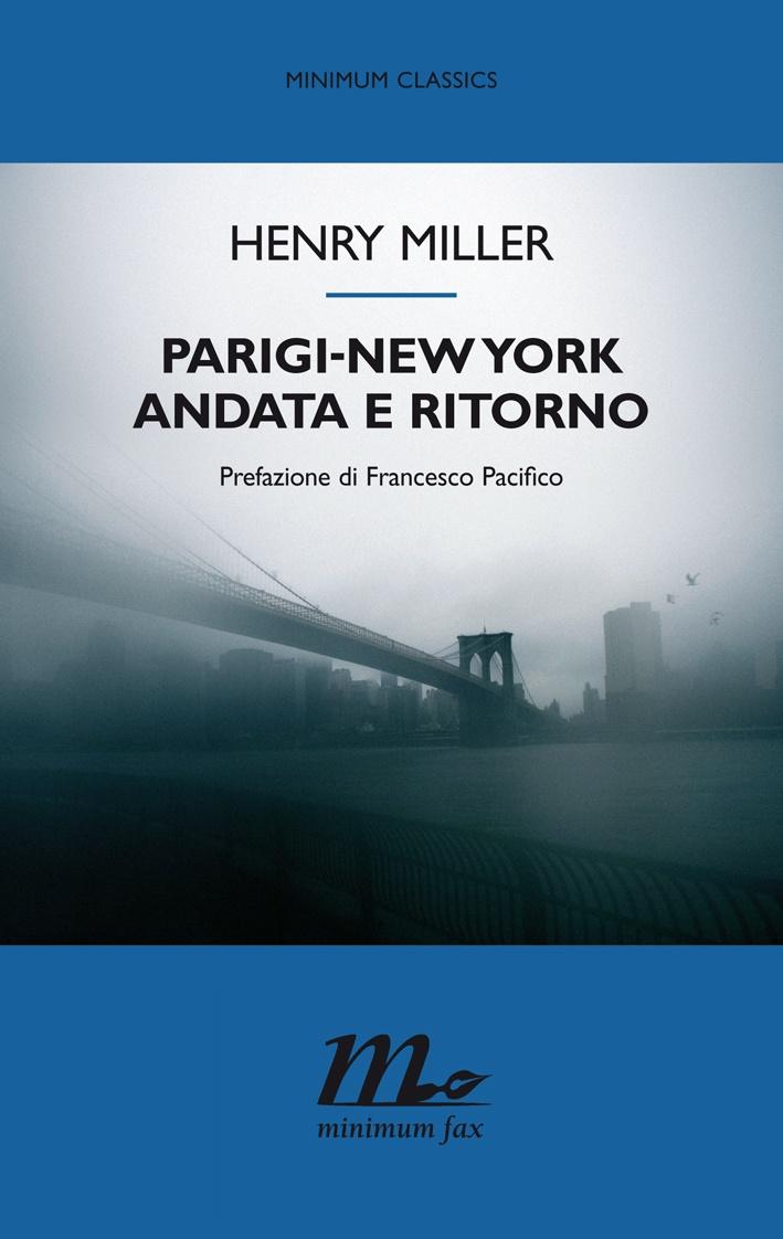 """""""Parigi-New York andata e ritorno"""" è un concentrato di tutti gli elementi che hanno fatto di Henry Miller uno degli autori più amati del Novecento: la vita da bohémien, gli amori travolgenti, il sesso sfrenato, l'idillio per l'arte e la scrittura, un forte senso etico, la voglia di vivere ogni secondo con l'intensità di una vita intera. http://www.minimumfax.com/libri/scheda_libro/333"""