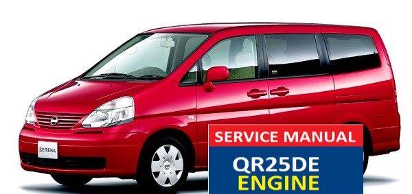 Nissan Serena Serena Service Manual Qr25de Engine