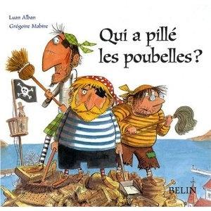 Qui a pillé les poubelles ?: Amazon.fr: Luan Alban, Grégoire Mabire: Livres