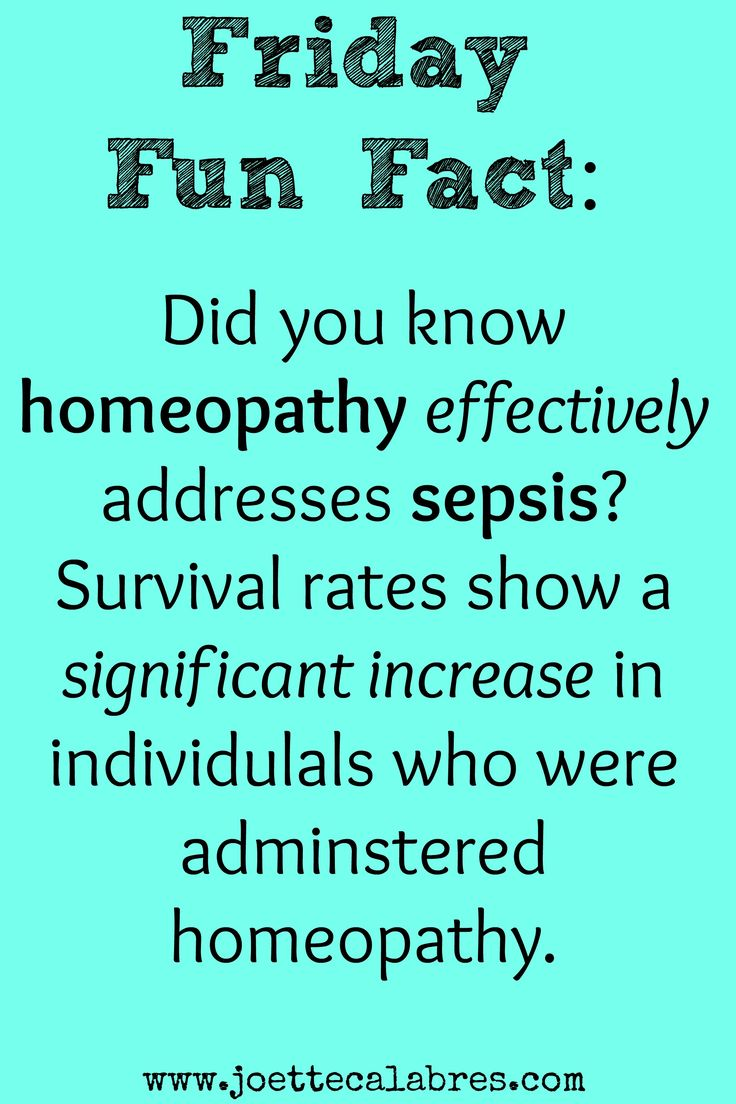 Sepsis is a serious, deadly disease. Studies show that homeopathy can help! ~joettecalabrese.com