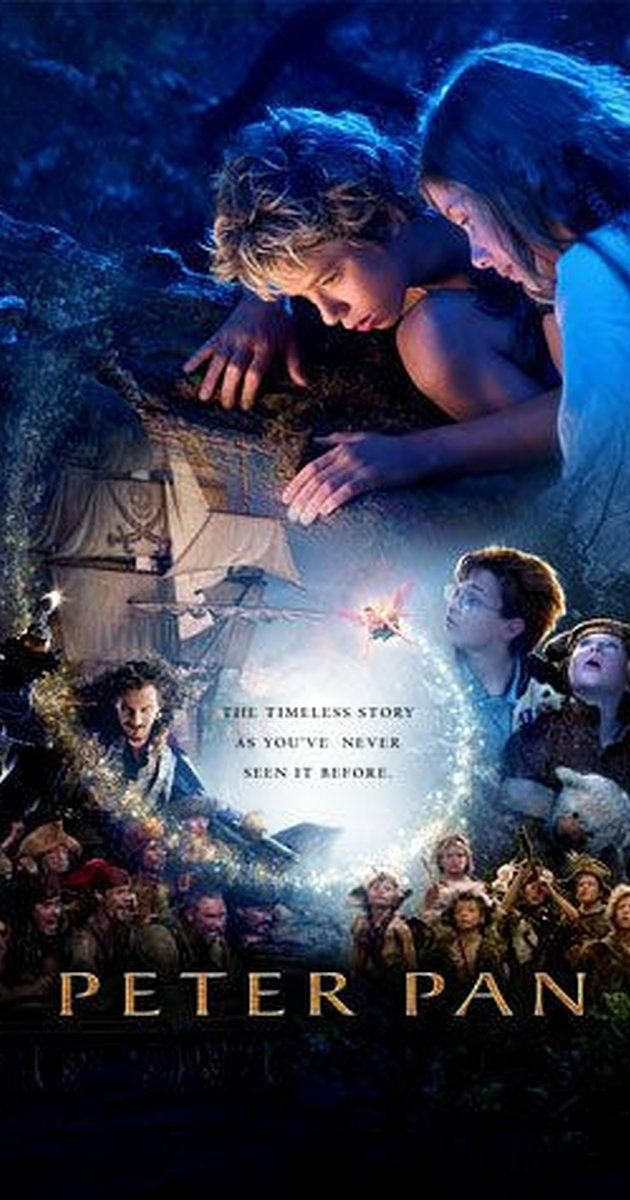 Directed by P.J. Hogan.  With Jeremy Sumpter, Jason Isaacs, Olivia Williams, Lynn Redgrave. The Darling family children receive a visit from Peter Pan, who takes them to Never Never Land where an ongoing war with the evil Pirate Captain Hook is taking place.
