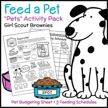 Girl Scout Brownies - Pets Badge - Step 5 - Brownies make budgets for a cat, a dog, and a goldfish by adding up how much it costs to feed each animal for a month using engaging pet shop-themed activity sheets. Girls then take home one of five pet feeding schedules to practice responsible pet ownership in real-world settings. Leaders may choose to extend the activity by guiding girls in creating reusable dry erase versions of the feeding schedules as a craft.