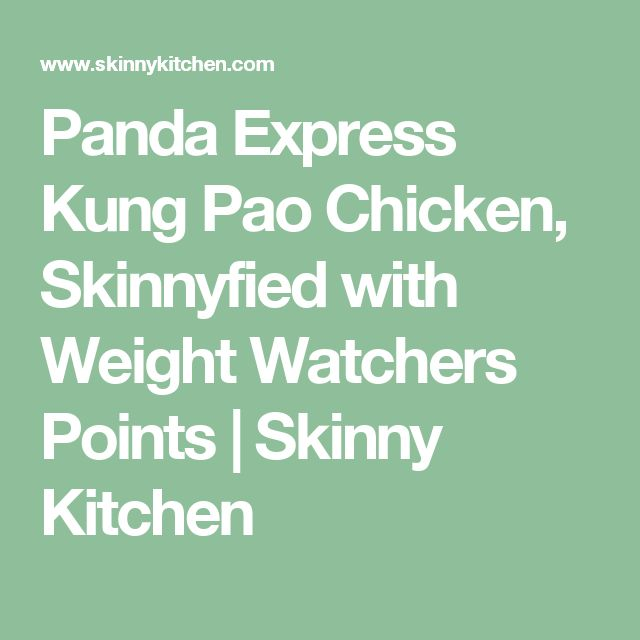 Panda Express Kung Pao Chicken, Skinnyfied with Weight Watchers Points | Skinny Kitchen