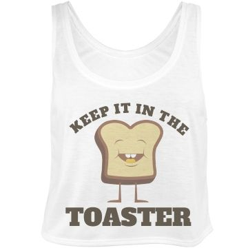 #ColorGuard Keep It In The Toaster Funny Crop Top for marching band camp, color guard practice or a fun gift. #ColorGuardQuotes