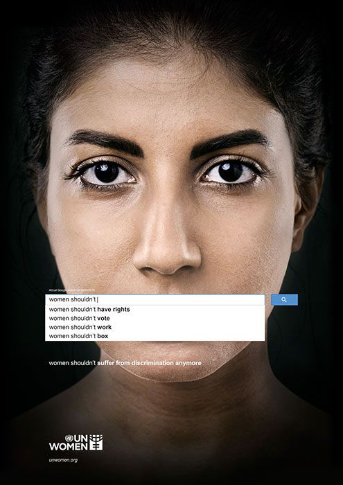 """A striking and innovative way to bring international attention to issues of sexism and misogyny through the use of the internet, or Google to be precise. The campaign uses images of women's mouths being covered with Google top search fields starting with women """"should not"""".. and demonstrating the top search results that pop up. Underneath there is a single line from the creator of the ad campaign that speaks against sexism and objectification of women."""