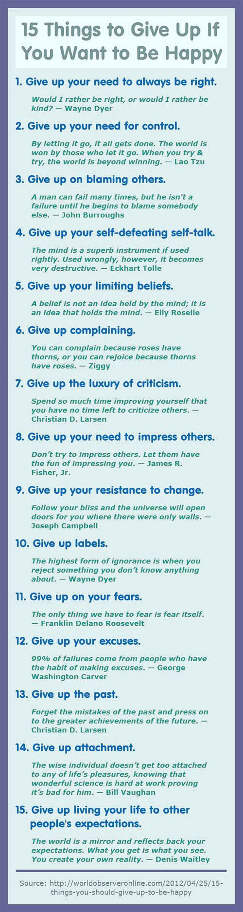 15 Things To Give Up If You Want To Be Happy Happy Life Happiness Positive  Emotions