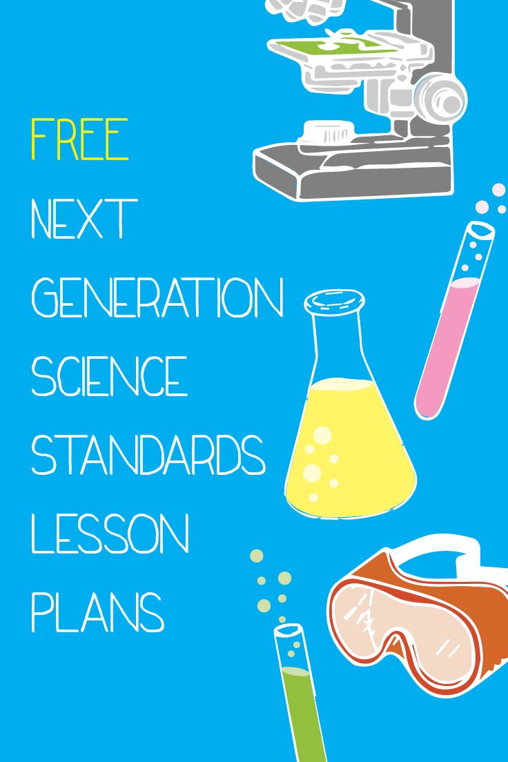 Free Next Generation Science Standards Lesson Plans! #Teachers