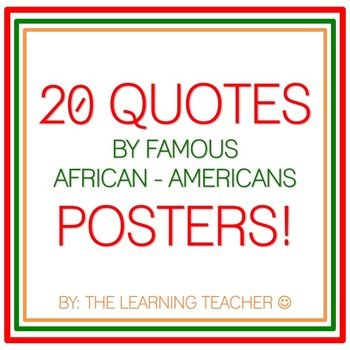 This is a set of 20 quote posters by Famous African Americans. Each poster has a quote from one of these influential people:* Arthur Ashe* Barack Obama* Frederick Douglass* Jesse Jackson* Malcolm X* Martin Luther King, Jr. * Maya Angelou* Michael Jordan* Nelson Mandela* Rosa ParksAll Posters have the same layout and design.