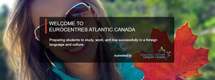 Eurocentres Atlantic Canada| Learn English in Canada | Eurocentres Atlantic…