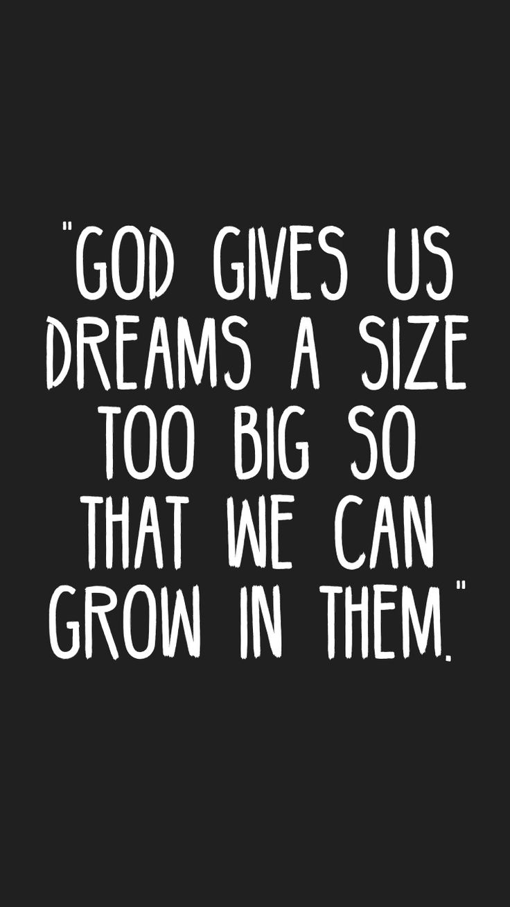 Motivational quotes dream quotes dream big quotes action quotes - We Can For Us My Dream We Grow In Them When