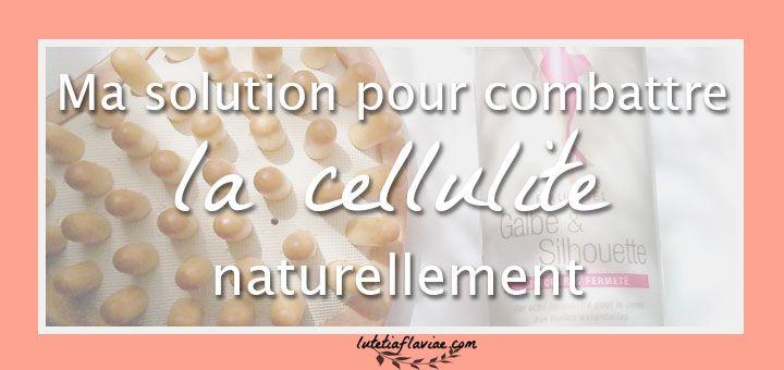 Ma solution efficace pour combattre la cellulite naturellement sur lutetiaflaviae.com