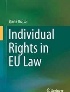 Individual Rights in EU Law free download by Bjarte Thorson (auth.) ISBN: 9783319327709 with BooksBob. Fast and free eBooks download.  The post Individual Rights in EU Law Free Download appeared first on Booksbob.com.