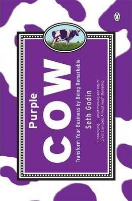 Purple Cow : Transform Your Business by Being Remarkable // Seth Godin // #books #branding #positioning