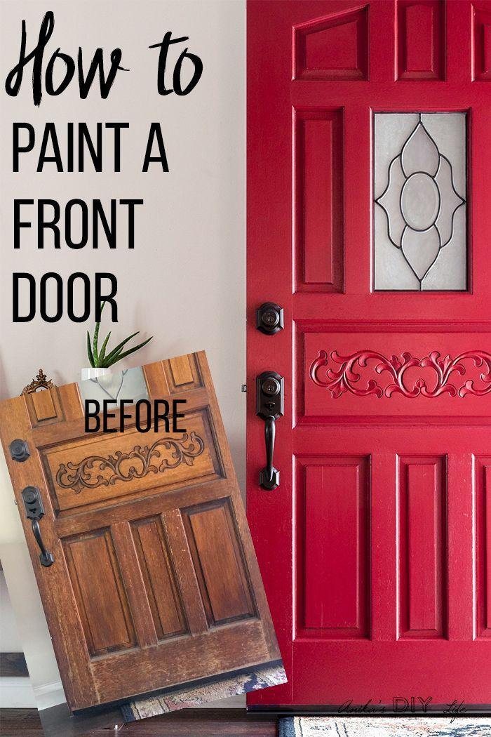 How To Paint A Front Door Without Removing It The Lazy Way Front Door Makeover Metal Front Door Painted Front Doors