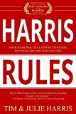 Harris Rules : Your No-BS Practical Step By Step Guide to Finally Become Rich and Free by Tim  Harris (Author) Julie  Harris  (Author) #Kindle US #NewRelease #Nonfiction #eBook #ad