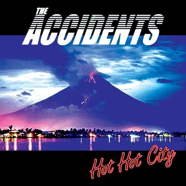 The Accidents - Hot Hot City (Vinyl) at Discogs