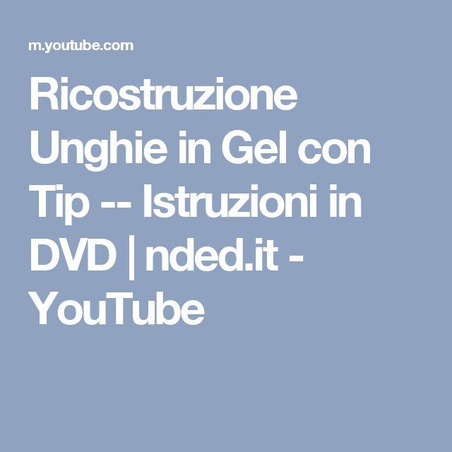 Ricostruzione Unghie in Gel con Tip -- Istruzioni in DVD | nded.it - YouTube