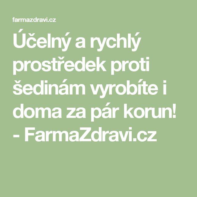 Účelný a rychlý prostředek proti šedinám vyrobíte i doma za pár korun! - FarmaZdravi.cz
