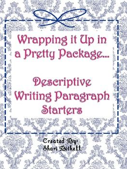 This is a great freebie!  Watch what amazing writing your students do with these simple paragraph starters!My students love these!Enjoy!S...: Amazing Writing, Gifts Creative, Descriptive Writing, Descriptive Paragraph, Gifts Ideas, Gifts Handmade, Simple Paragraph, Paragraph Starters Mi, Handmade Gifts