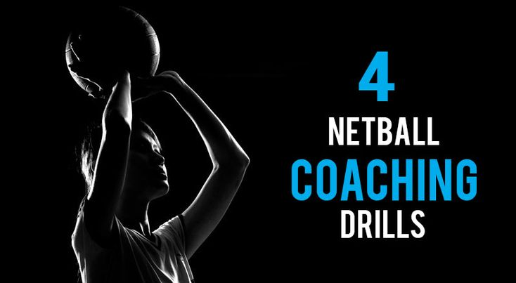 4 netball coaching drills