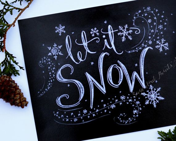 Holiday Sign - Let it Snow - Christmas Print - Christmas Chalkboard - Chalkboard Art - Chalk Art - Holiday Decor - Hand Lettered Print