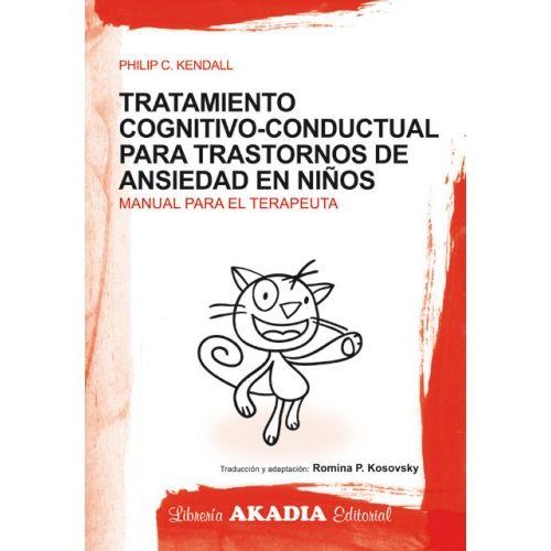 TRATAMIENTO COGNITIVO-CONDUCTUAL PARA TRASTORNOS DE ANSIEDAD EN NIÑOS Y ADOLESCENTES