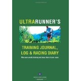 Ultrarunner's Training Journal, Log and Racing Diary: Plan your yearly training and keep diary of your races (Paperback)By Dariusz Janczewski