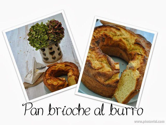 Pan brioche al burro - oppure in versione salata
