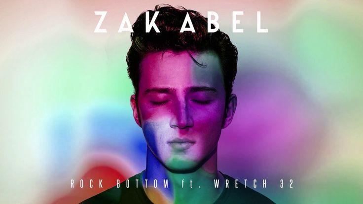 Zak Abel - Rock Bottom ft. Wretch 32
