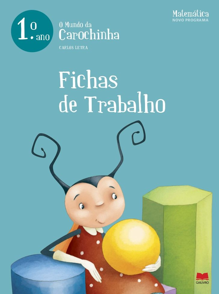 Matemática1.                          NOVO PROGRAMA o         o Mundo da     ano   Carochinha           Carlos letra ...