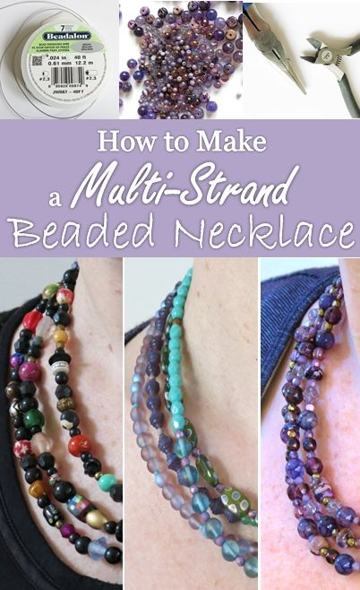 DIY Jewelry Tutorial:  How to Make a Multi-Strand Beaded Necklace