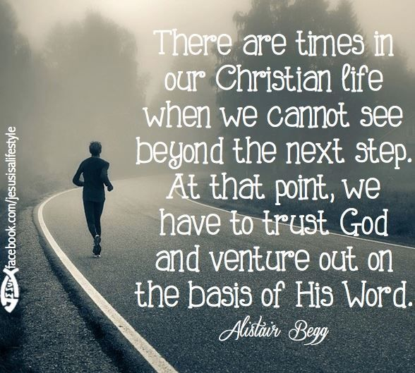 Christian Living: There Are Times In Our Christian Life Whenw E Cannot See