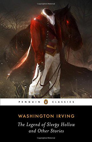 The Legend of Sleepy Hollow and Other Stories (Penguin Classics) by Washington Irving