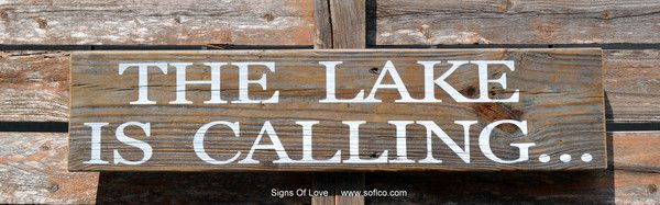 Lake Signs, The Lake Is Calling Sign SALE Rustic Lake House Décor Wood Sign, Old Barn Wood, Reclaimed Wooden Plaque, Hand Painted Lake Quote, Lake Life Lakeside Living Wall Art