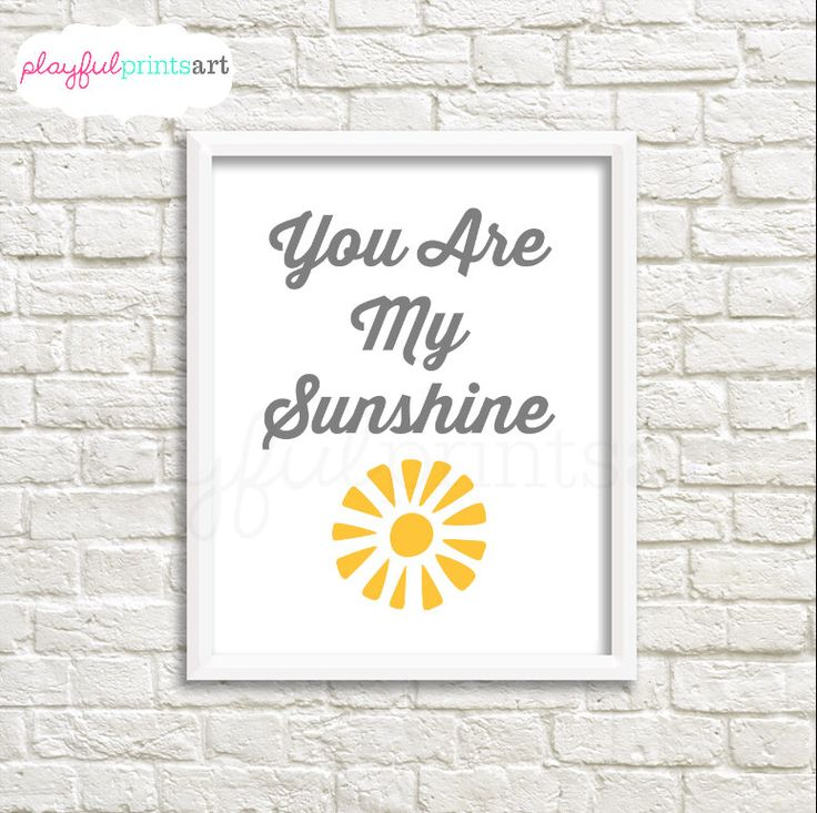 You Are My Sunshine Print, 8x10, Instant Download by playfulprintsart on Etsy