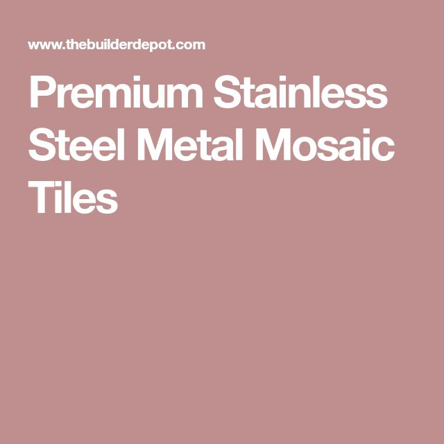 Premium Stainless Steel Metal Mosaic Tiles