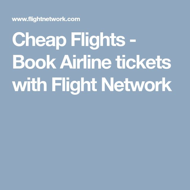 Cheap Flights - Book Airline tickets with Flight Network
