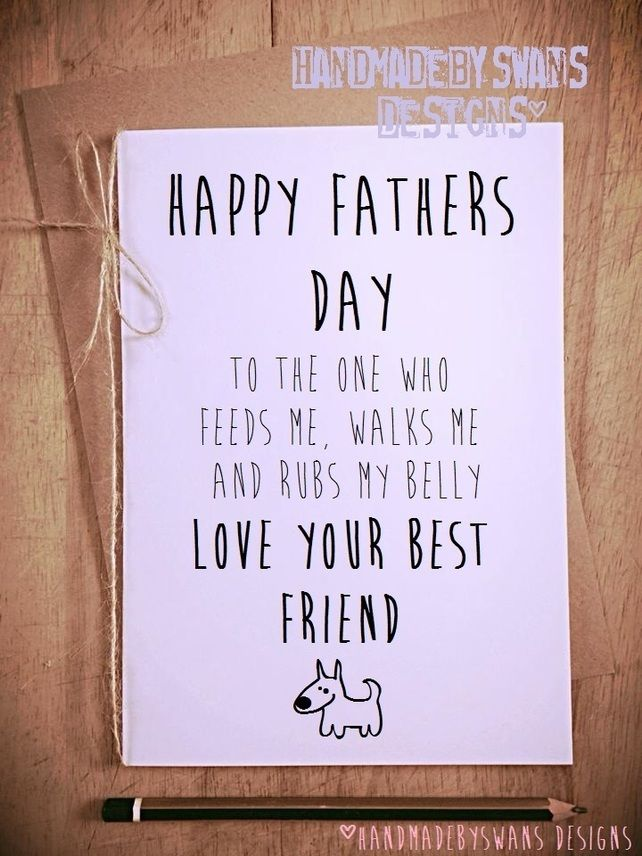 Happy Fathers Day From Your Best Friend Dog Pet Dad Daddy Novelty Card GBP395