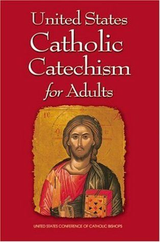 Bestseller Books Online United States Catholic Catechism for Adults US Conference of Catholic Bishops $14.84  - http://www.ebooknetworking.net/books_detail-1574554506.html