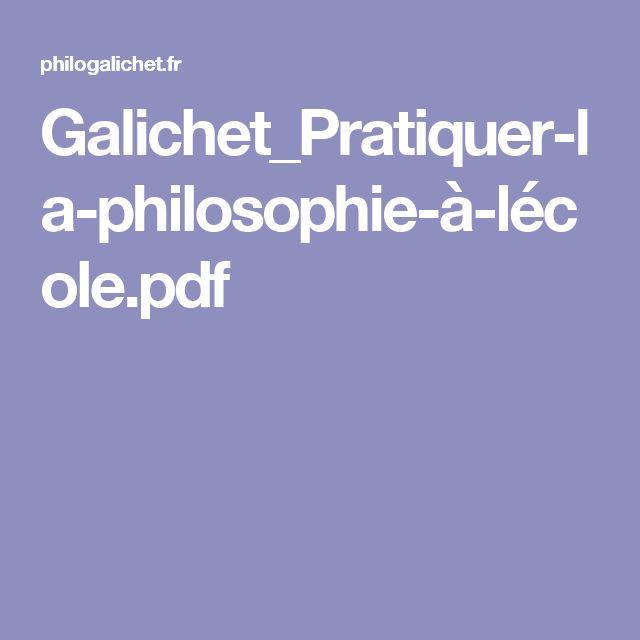Galichet_Pratiquer-la-philosophie-à-lécole.pdf