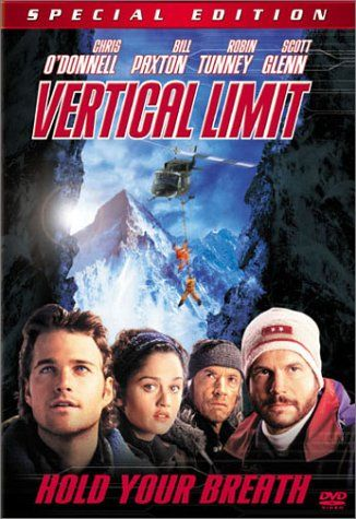 Vertical Limit...as you can tell I like adventure movies!!