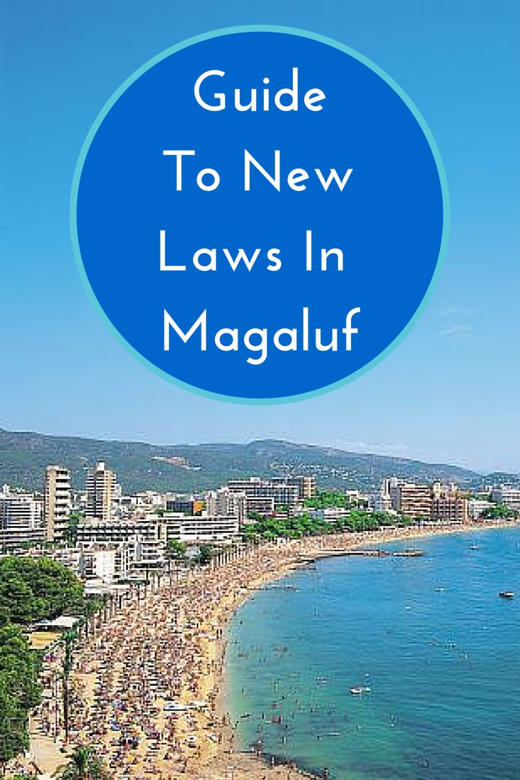 Don't get caught short in Magaluf. A quick guide to the new laws