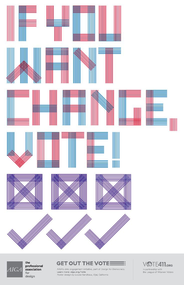 Earlier this year when we revamped our Get Out the Vote campaign (the key element of AIGA's ongoing Design for Democracyinitiative), I was skeptical about what asking designers to make a bunch of posters—however beautifully designed—could really do to encourage voter turnout at the November preside