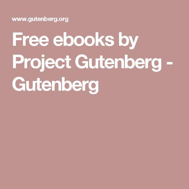 Free ebooks by Project Gutenberg - Gutenberg