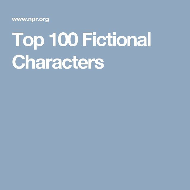 Top 100 Fictional Characters