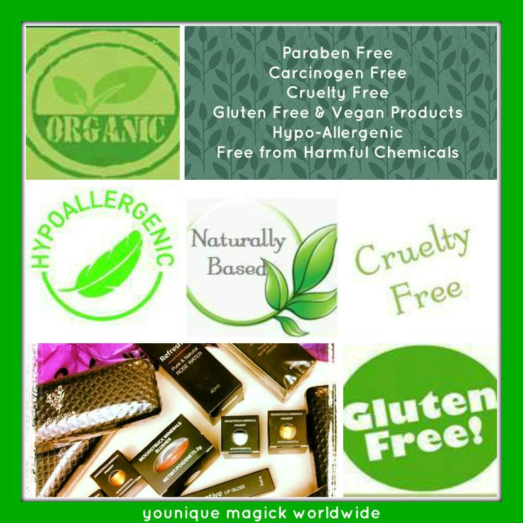 Younique's naturally based products are designed with your safety in mind. Full ingredient listings are available on my website www.youniqueproducts.com/magicmakeup